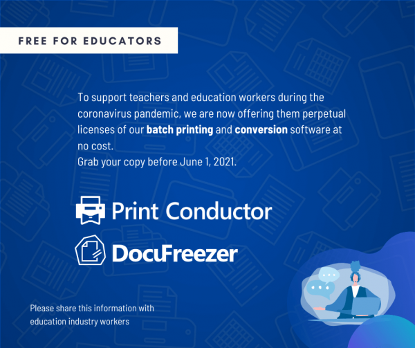 DocuFreezer and Print Conductor – Free Licenses for Schools and Teachers