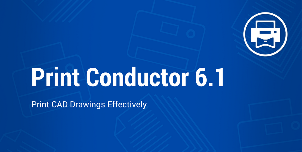 Print Conductor 6.1: New File Formats, New Languages and New Features