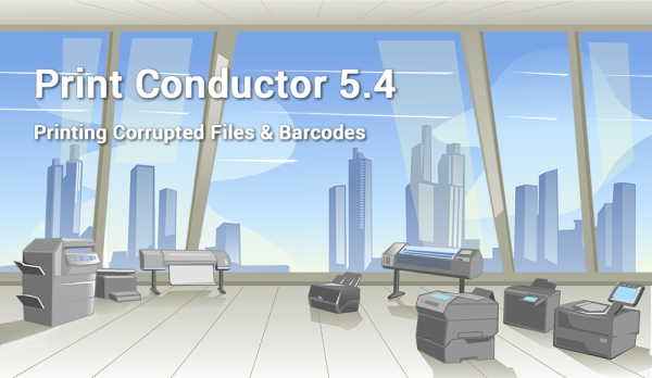 Print barcodes and corrupted files with Print Conductor 5.4