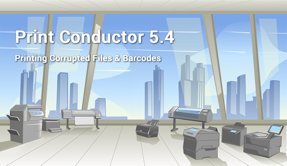 New Print Conductor 5 4 - Printing corrupted PDF, MSG and XLS files